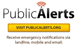 Visit Public Alerts and sign for emergency notfications to your phone or email.