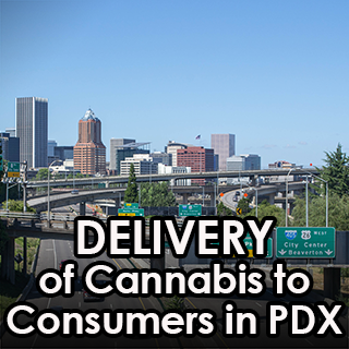 Delivery of Cannabis in Portland