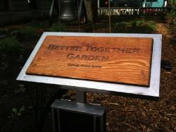 Better Together Garden   sign