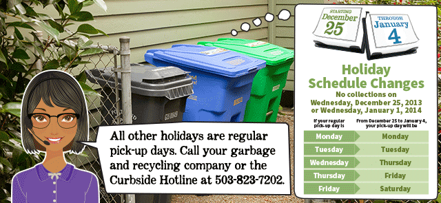 Holiday garbage schedule changes