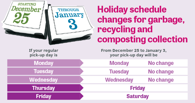 Holiday schedule changes