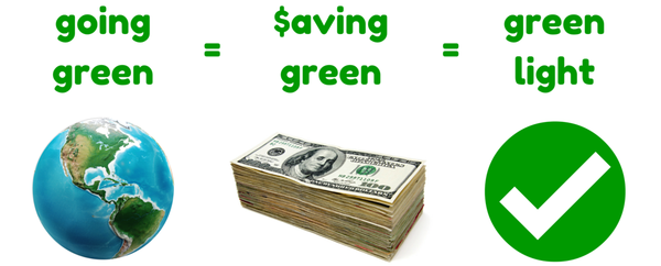 going green = saving green = green light