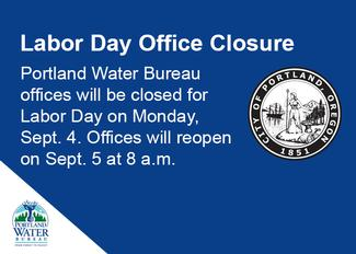 Portland Water Bureau Offices Closed Sept 4 In Observance Of The