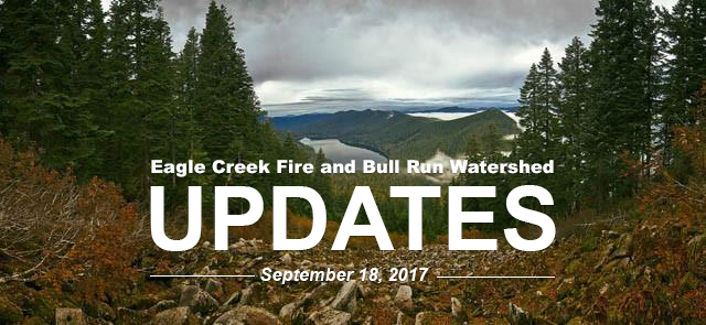 Eagle Creek Fire Updates Sept 18th