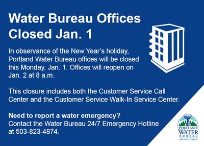 Water Bureau Offices Closed Jan. 1