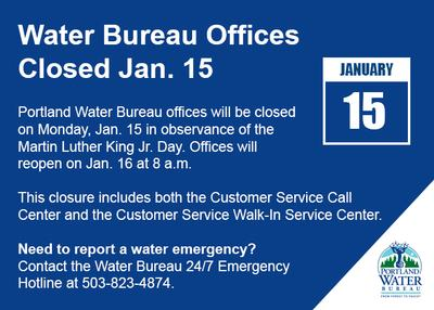 Water Bureau Offices Closed Jan. 15