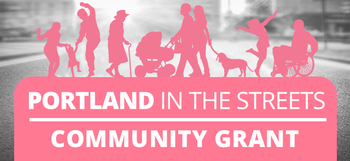 Portland in the Streets Community Grant