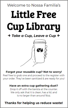 Nossa Familia Coffee's sign for Little Free Cup Library