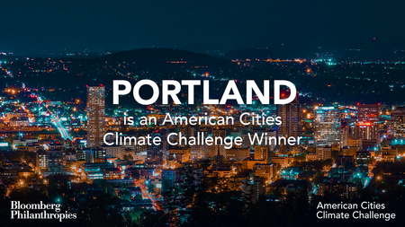 Portland is an American Cities Climate Challenge Winner