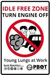 "Sign reads ""Turn Engine Off - Young Lungs at Work"""