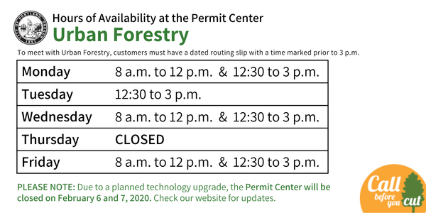 Urban Forestry Permit Center available hours